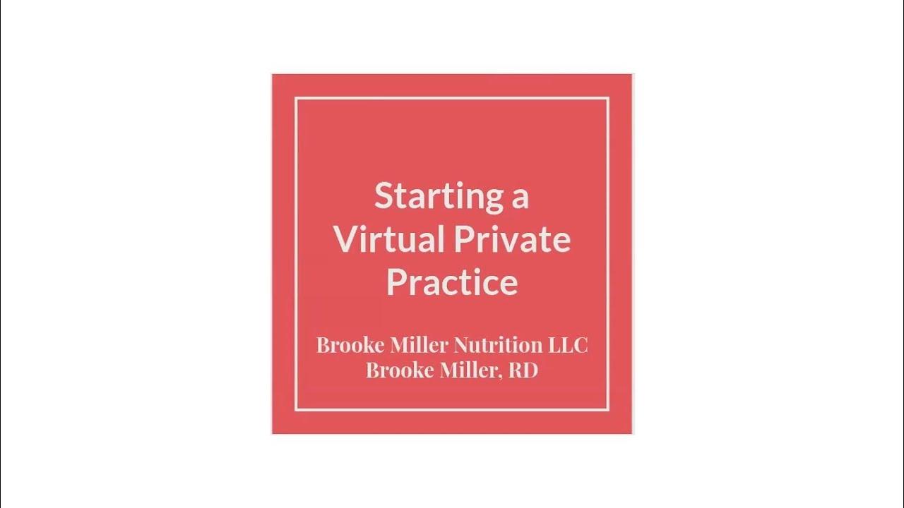 Starting a Virtual Private Practice - Webinar