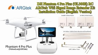 dji phantom 4 pro plus argtek wifi signal range extender installation guide english version