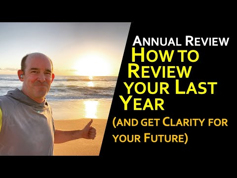 Leadership Annual Review: How to Review the Last Year and get Clarity for your Future