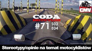 CMV#71: Stereotypy/opinie na temat motocyklistów - CODA MotoVlog