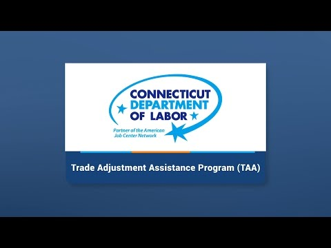 Connecticut Trade Adjustment Assistance Program (TAA)