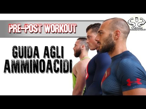 Pre & Post WORKOUT  guida AMMINOACIDI - BCAA GLUTAMMINA e ARGININA -Team Commando