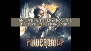 The Last Of The Living Dead REAL LYRICS PowerWolf