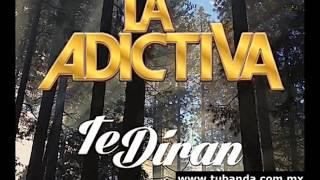 La Adictiva Banda San José De Mesillas    Te Dirán 2016