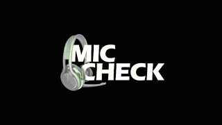 Mic Check Ep. 19