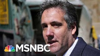 Michael Cohen 'Knows Enough To Make President Donald Trump Very Nervous' | AM Joy | MSNBC