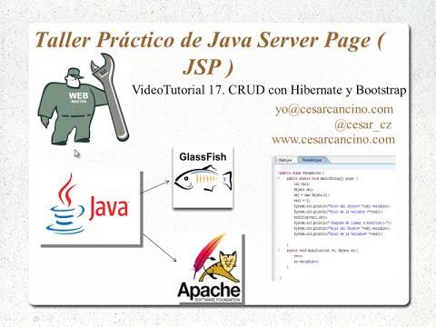 VideoTutorial 17 del Taller Práctico de Java Server Page ( JSP ). CRUD con Hibernate y Bootstrap