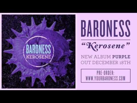 BARONESS - Kerosene [AUDIO]