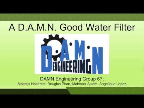 Engineering 1166 Water Filter Video