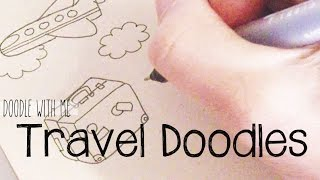Draw Cute and Easy Travel Doodles | Doodle with Me