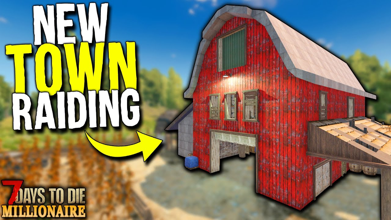 Download Raiding a BRAND NEW TOWN! - 7 Days to Die: MILLIONAIRE! Day 6 (Let's Play Gameplay)