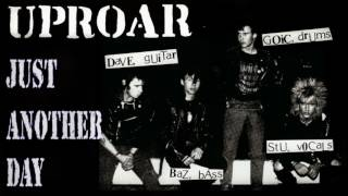 UPROAR - JUST ANOTHER DAY