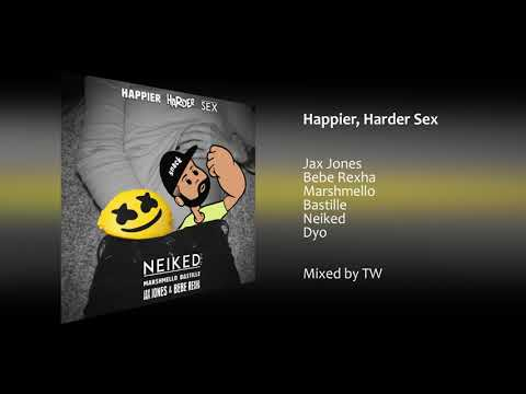 Jax Jones, Marshmello, Neiked - Happier, Harder Sex