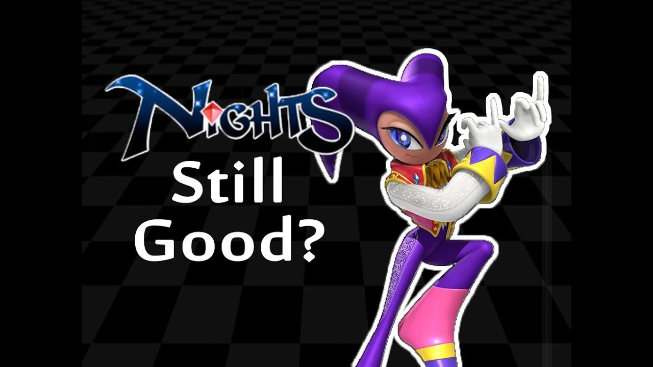 ☺NiGHTS Into Dreams: Is it still good?☻