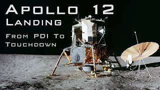 Apollo 12 landing from PDI to Touchdown