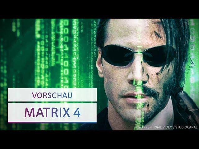 Neo & Trinity kehren zurück: Alles zu Matrix 4