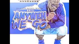 Kutti - Anyweh We Go - October 2016