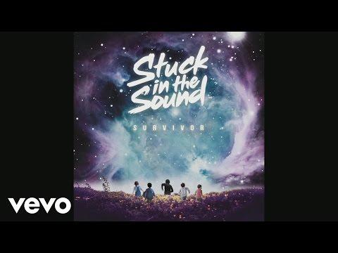 Stuck in the Sound - Survivor (Audio)