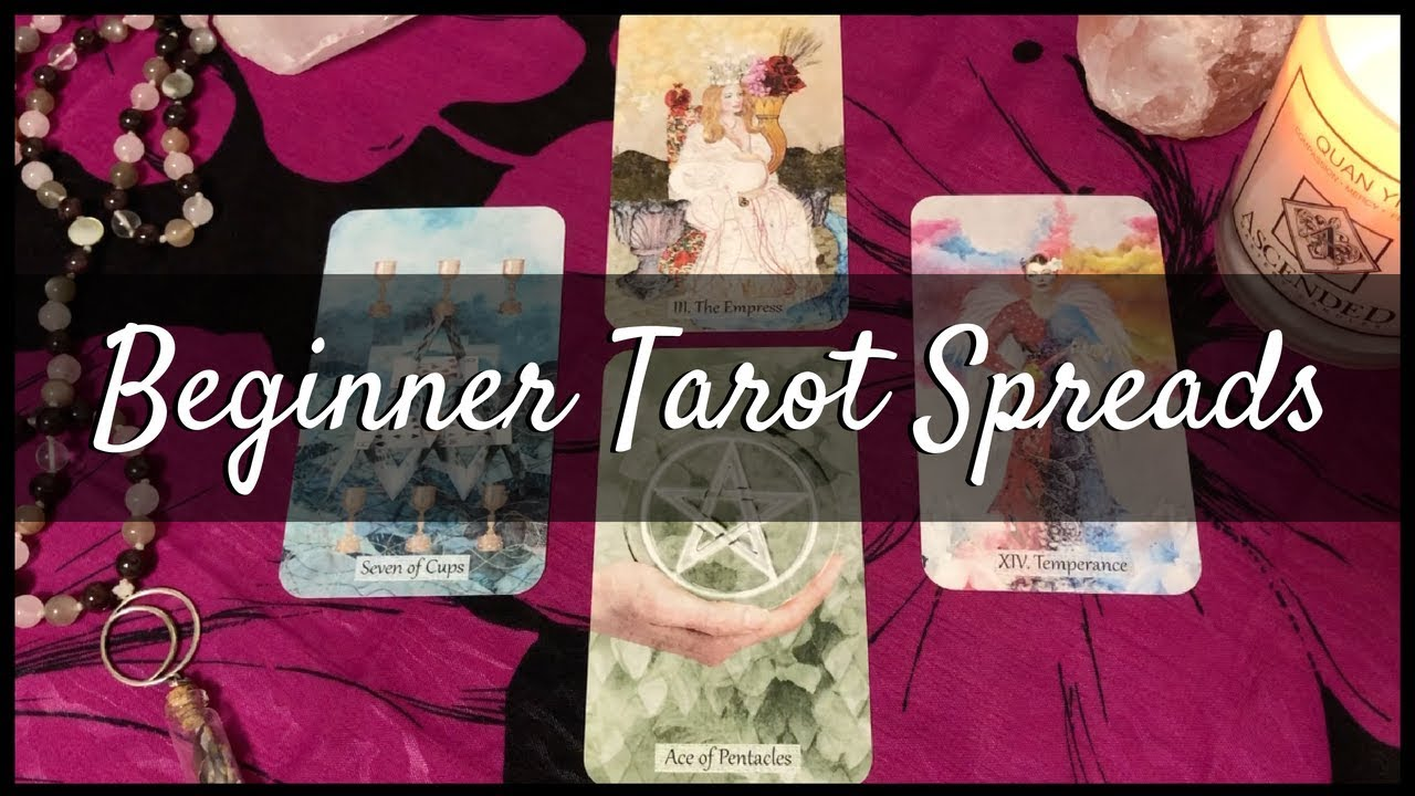Basic Tarot Card Spreads for Beginners