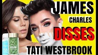 JAMES CHARLES DISSES TATI WESTBROOK