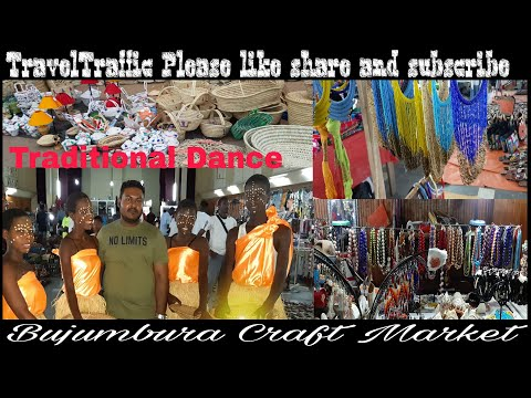 Burundi II Bujumbura II Bujumbura Craft Market II Friendly people II Local Shopping II Local dance