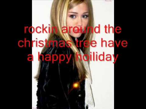Hannah Montana-Rockin Around The Christmas Tree Song+Lyrics - YouTube