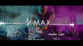 Nhạc Dance Hay 2019 - Max Cover cùng