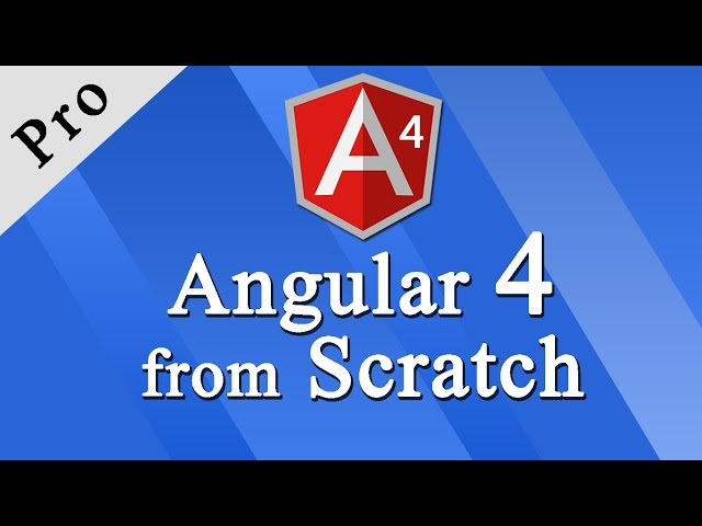Learn Angular 7+ from Scratch (for Beginners)