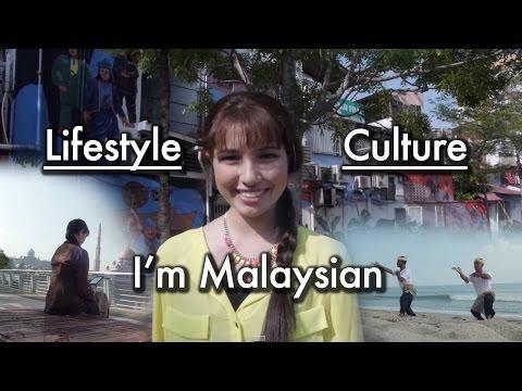 I'm Malaysian : Lifestyle & Culture