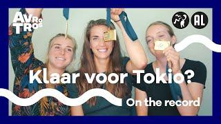On The Record: Onze weg naar Tokio #3 | Op tijd fit voor Tokio? | Olympische Spelen 2021