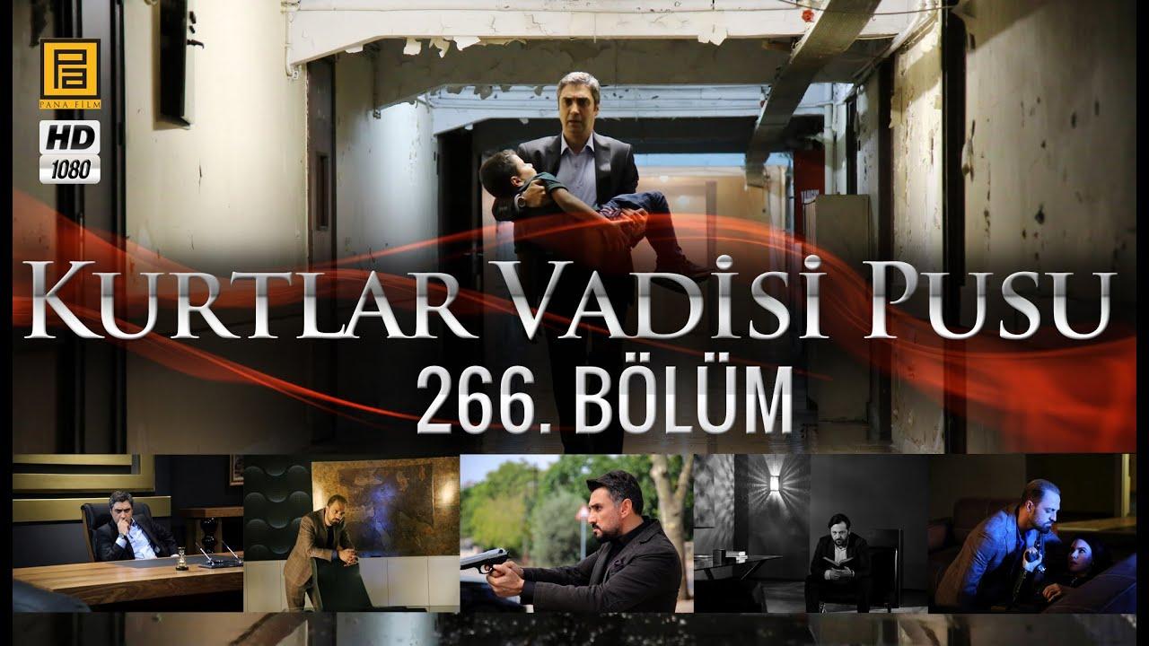 Download Kurtlar Vadisi Pusu 266. Bölüm