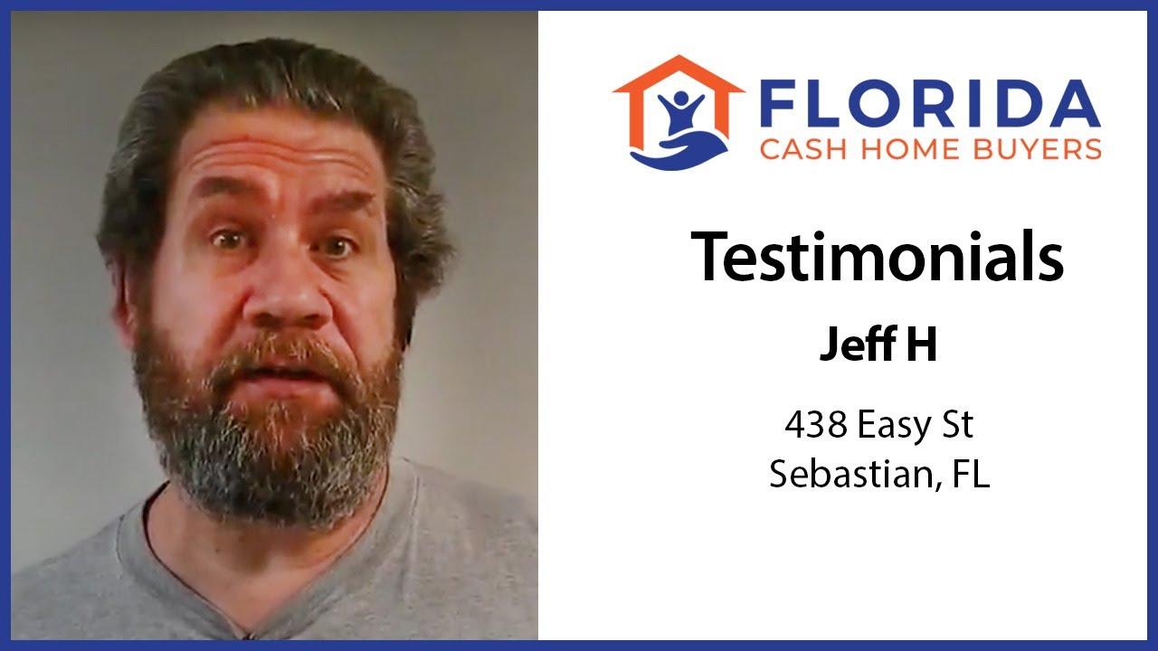 Jeff's Testimonial - FL Cash Home Buyers