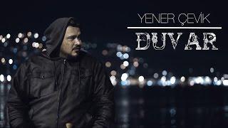 Yener Çevik - Duvar ( prod. CK Projekt )