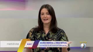 Dra Thaís França | Saúde Mental x Vida Sexual | Participação Programa Manhã Total - TV Paranaíba
