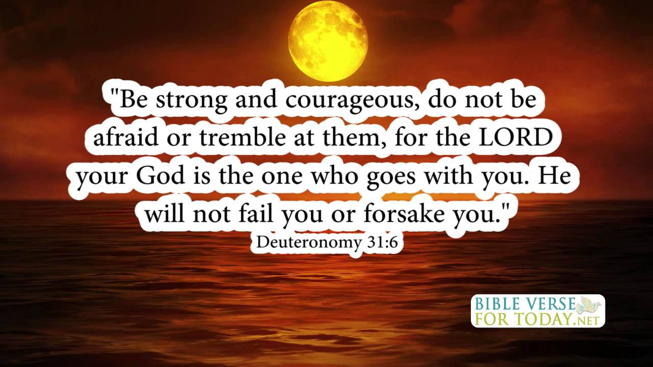 Love Quotes In The Bible Amusing Motivational Bible Verses Deuteronomy 316  Bible Verse  Daily