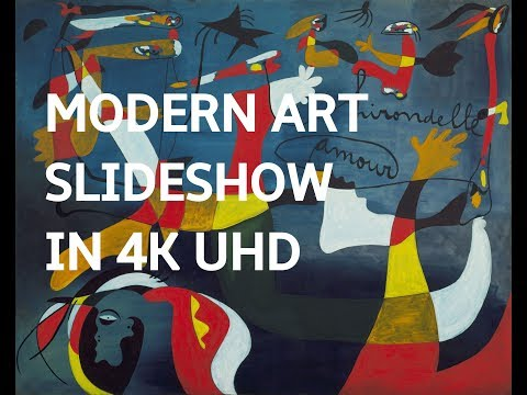 MODERN ART SLIDESHOW IN 4K UHD