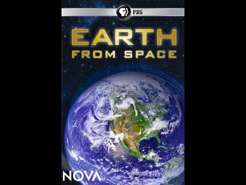 "NOVA: ""Earth from Space"" (2013)"