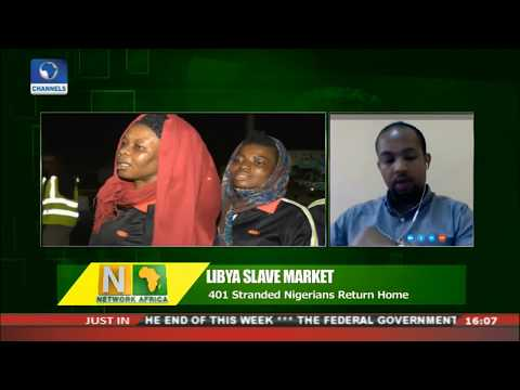 401 Stranded Nigerians Return From Libya | Network Africa |