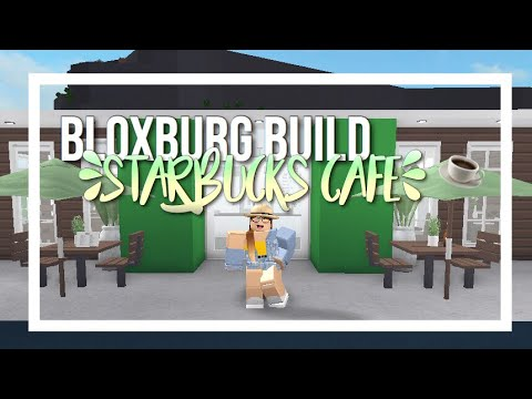 Roblox Starbucks Cafe Bloxburg Youtube