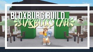 ROBLOX | Starbucks Cafe // Bloxburg