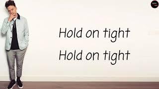 r3hab x conor maynard hold on tight lyrics
