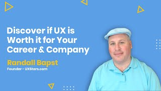 Discover if UX is Worth it for Your Career & Company - AMA