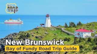 New Brunswick Bay of Fundy Road Trip