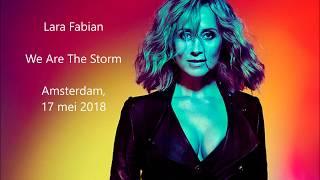 Lara Fabian  -  We Are The Storm - Amsterdam, 17 mei 2018