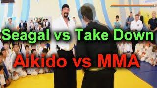 Aikido Take Down Defense By Steven Seagal (Aikido vs MMA)