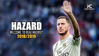 Eden Hazard - Jugadas Mágicas Y Goles - Welcome To real Madrid? HD