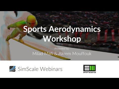 Sports Aerodynamics Workshop - Session 1: Aerodynamics of Ski Jumping