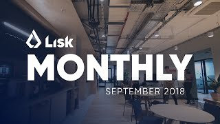 Lisk Monthly Update - September 2018