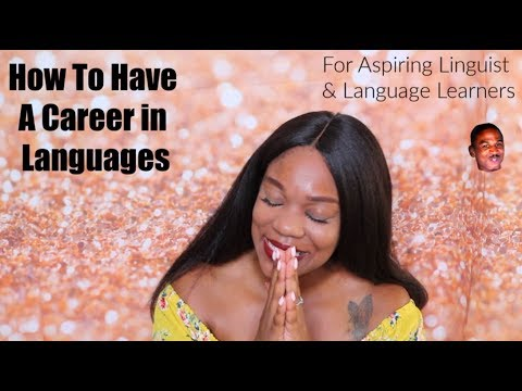 How To Have A Career In Languages | Bilingual, Multilingual Career Etc... | AMBIE