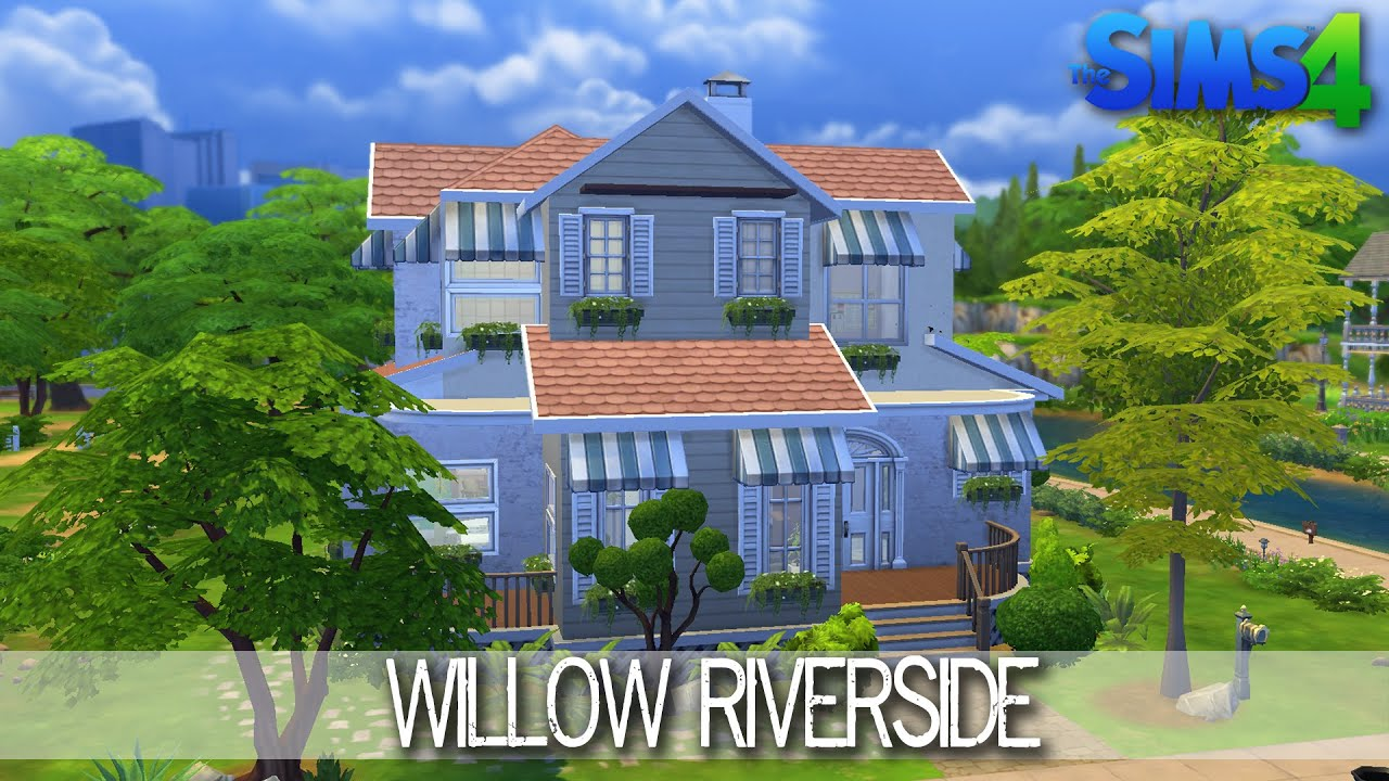 The Sims 4 House Building Willow Riverside Speed Build